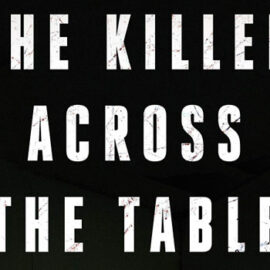 The Killer Across the Table by John Douglas and Mark Olshaker