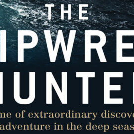 The Shipwreck Hunter by David Mearns
