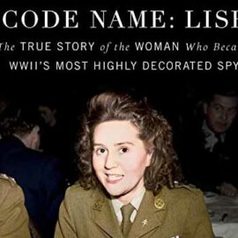 Code Name: Lise by Larry Loftis