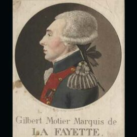 My Favorite History: The Marquis de Lafayette