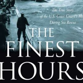 The Finest Hours by Michael Tougias and Casey Sherman