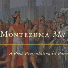 When Montezuma Met Cortes by Matthew Restall