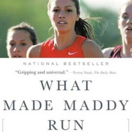 What Made Maddy Run by Kate Fagan
