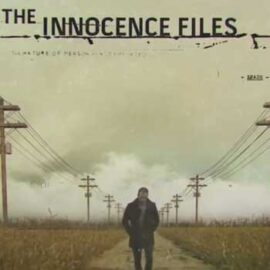 The Innocence Files (Netflix)