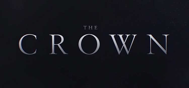 The Crown (Neflix, Seasons 1 and 2)