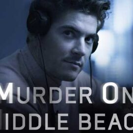 Murder on Middle Beach (HBO)