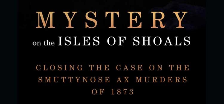 Mystery on the Isle of Shoals by J. Dennis Robinson