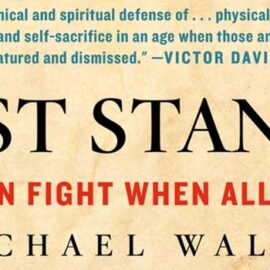 Last Stands by Michael Walsh