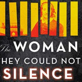 The Woman They Could Not Silence by Kate Moore